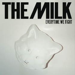the-milk-every-time-we-fight-cover